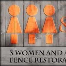 3 Women And A Guy Fence Restoration logo